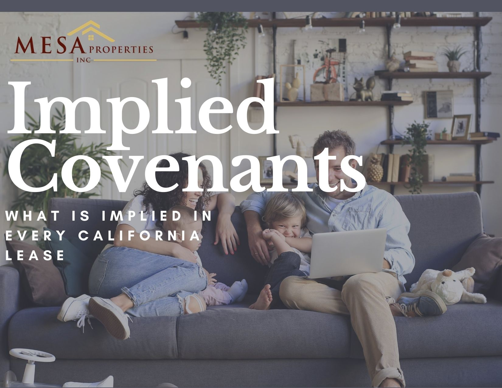 Implied Covenants In Every California Lease